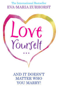 Love Yourself - and it doesn't matter who you marry